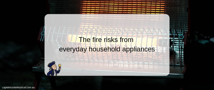 The fire risks of everyday appliances