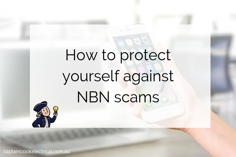 Protect yourself against NBN scams